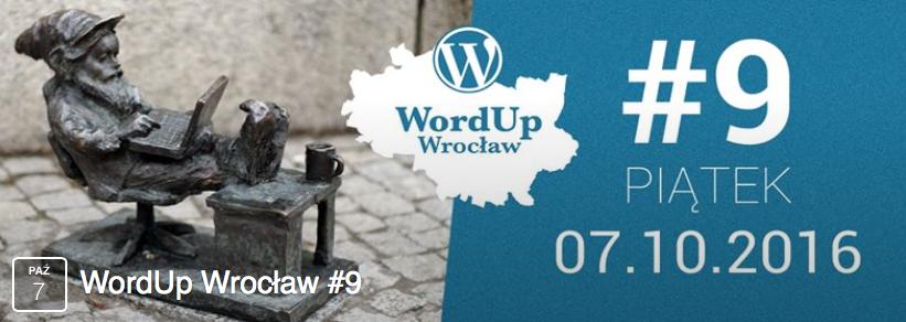 WordUpy wrocławskie ogłaszane są na Facebooku - facebook.com/WordPressWroclaw