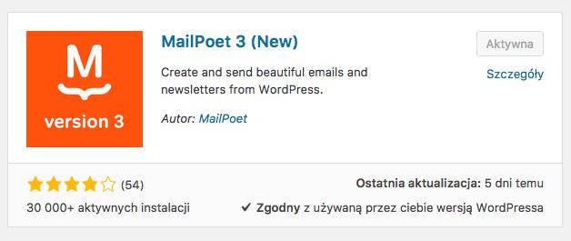 Do obsługi newslettera wybrałam wtyczkę MailPoet