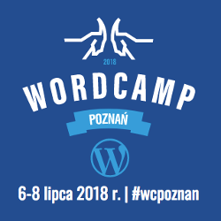 WordCamp Poznań 2018 6-8 lipca