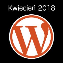 WordPress kwiecień 2018 (obrazek)